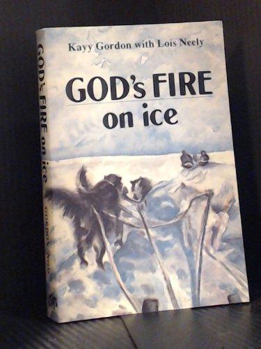 9780919649019: God's Fire on Ice
