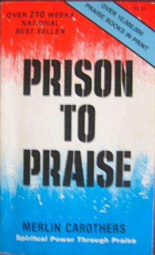 9780919649286: Prison to Praise
