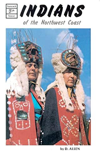 Indians of the Northwest Coast: Allen, D.