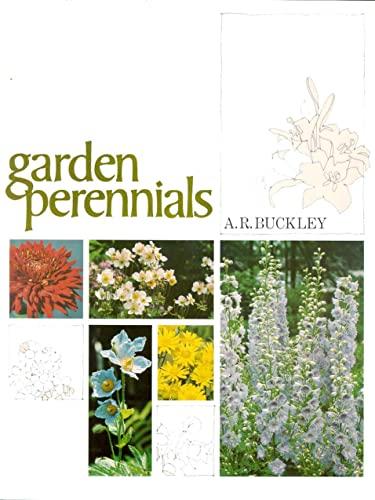 Canadian Garden Perennials: A R Buckley