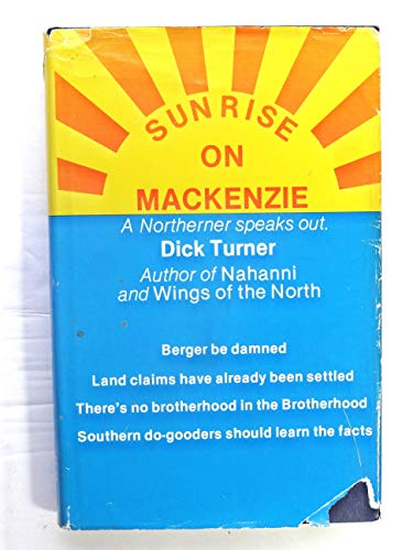 9780919654983: Sunrise on Mackenzie