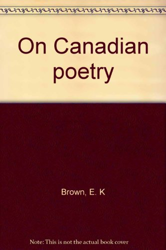 9780919662506: On Canadian poetry