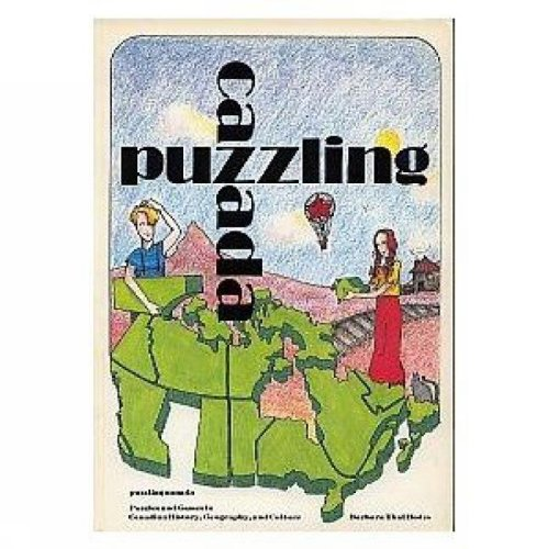 9780919670457: Puzzling Canada: Puzzles and Games in Canadian History, Geography, and Culture