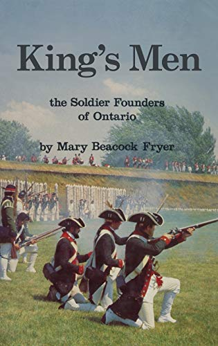 King's Men: The Soldier Founders of Ontario: Fryer, Mary Beacock