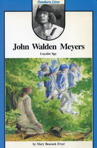John Walden Meyers: Loyalist Spy: Fryer, Mary Beacock