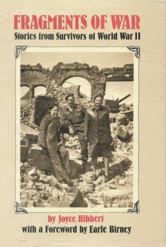Fragments of war: Stories from survivors of: Joyce Hibbert