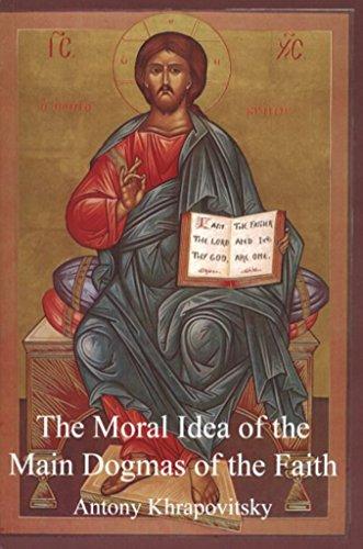 9780919672314: Moral Idea of the Main Dogmas of the Faith