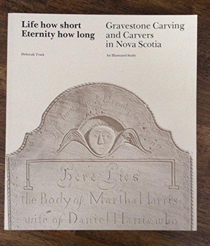 9780919680128 Title Life How Short Eternity How Long Gravestone Carvin Abebooks Trask Deborah E 0919680127