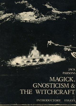 9780919690066: Magick, gnosticism & the witchcraft: Introductory essays