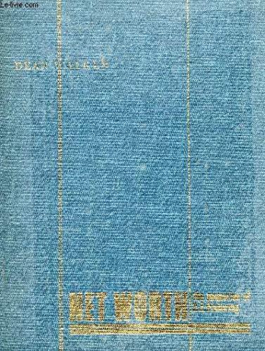 Net Worth; The memories of C. E. Pickering: Walker, Dean