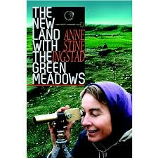 9780919735163: The New Land with the Green Meadows