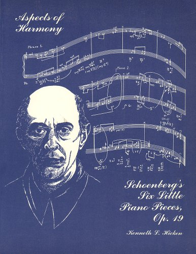 9780919741423: Aspects of Harmony in Schoenberg's Six Little Piano Pieces, Op. 19
