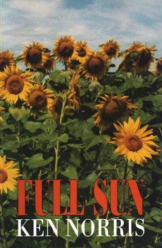 Full Sun: Selected Poems of Ken Norris: Norris, Ken