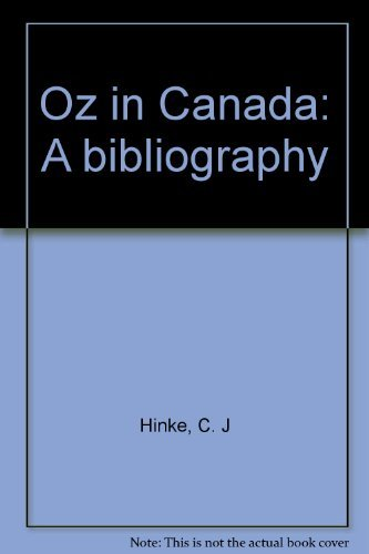 Oz in Canada: A Bibliography.