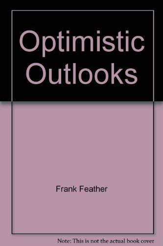 9780919765009: Optimistic Outlooks