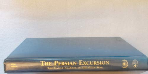 The Persian Excursion: The Canadian Navy in the Gulf War