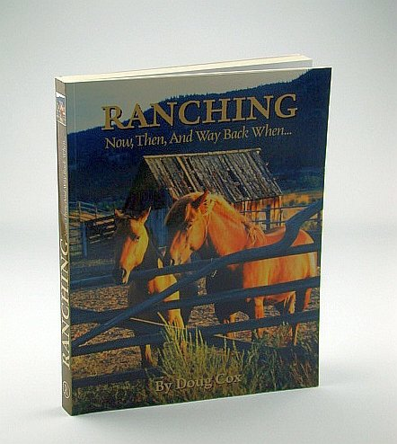 9780919773127: Ranching Now, Then, and Way Back When...
