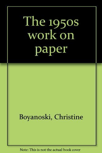 9780919777651: The 1950s: Works on paper