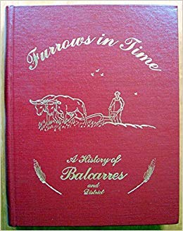 9780919781375: Furrows in Time A History of Balcarres and District