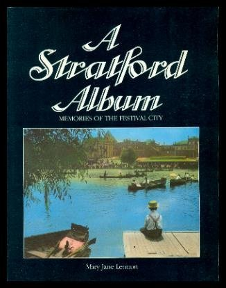 A Stratford Album; Memories Of The Festival City