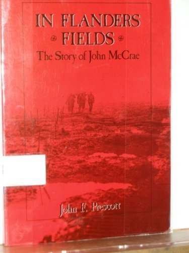 9780919783072: In Flanders Fields: The Story of John McCrae