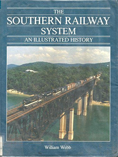 9780919783195: The Southern Railway system: An illustrated history