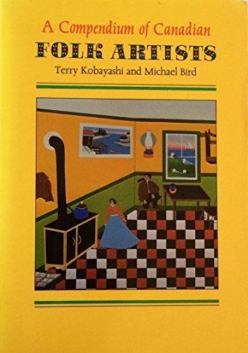 9780919783324: A compendium of Canadian folk artists