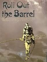9780919783386: Roll out the barrel: The story of Niagara's daredevils