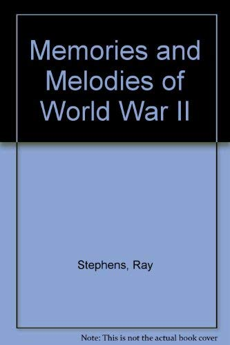 9780919783782: Memories and Melodies of World War II