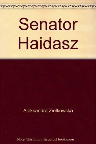 9780919786103: Senator Haidasz (Polish Edition)