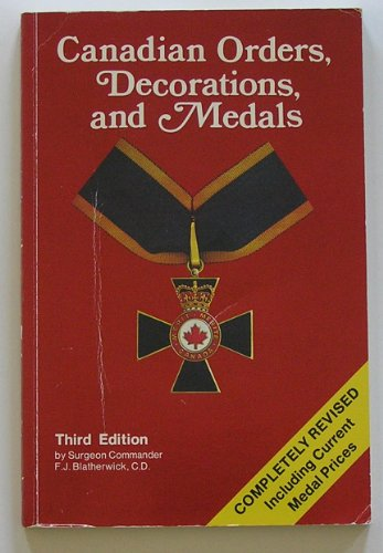 Canadian Orders, Decorations, and Medals: Blatherwick, F. J.