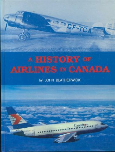 9780919801660: History of Airlines in Canada