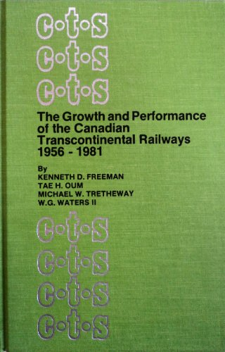 The Growth and performance of the Canadian: Kenneth D. Freeman,