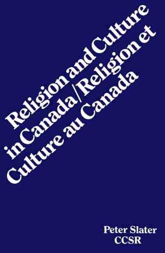 Religion and Culture in Canada: Slater, Peter