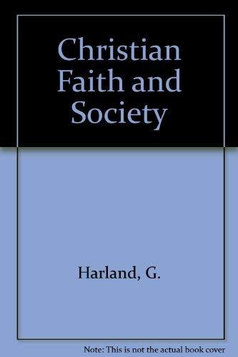 9780919813625: Christian Faith and Society