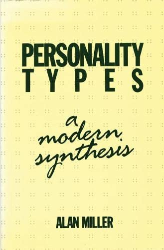 9780919813779: Personality Types: A Modern Synthesis