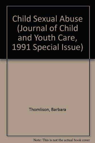 9780919813977: Child Sexual Abuse (Journal of Child and Youth Care, 1991 Special Issue)