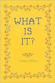 What Is It? A Gallery of Historic Phrases: O'Byrne, Lorraine