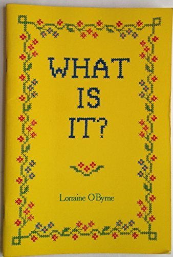 What Is It?: A Gallery of Historic: Lorraine O'Byrne