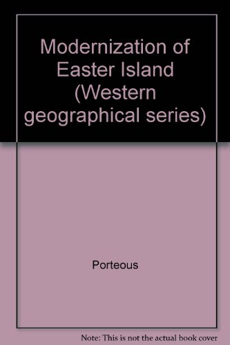 9780919838093: Modernization of Easter Island (Western geographical series)