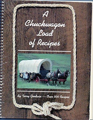 9780919845022: A CHUCKWAGON LOAD OF RECIPES--over 500 Recipes