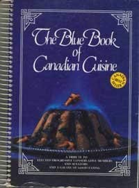 THE BLUE BOOK OF CANADIAN CUISINE a: TAYLOR, Eunice, Compiled