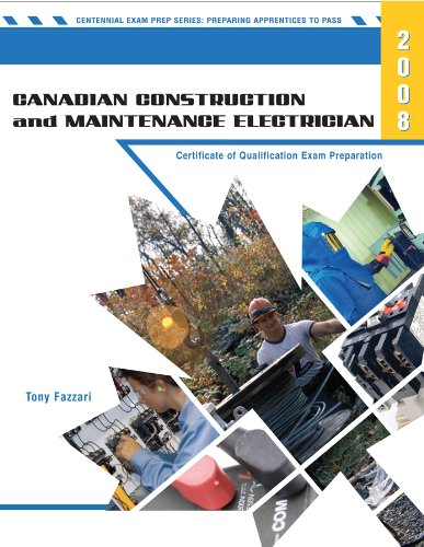 9780919852624: Canadian Construction and Maintenance Electrician: Certificate of Qualification Exam Preparation - 2008