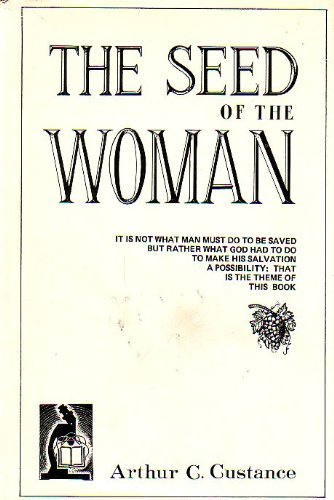 9780919857001: The Seed of the Woman