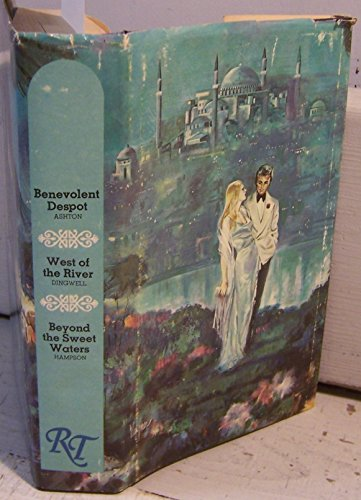 9780919860049: Romance Treasury (Benevolent Despot / West of the River / Beyond the Sweet Waters)