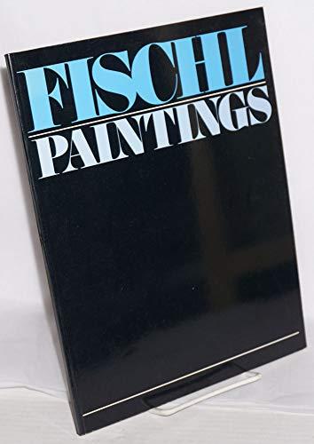Eric Fischl: Paintings: Fischl, Eric; Ammann,