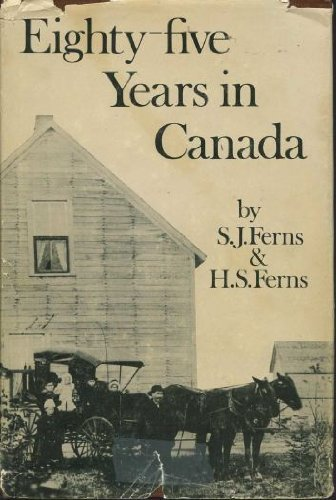 Eighty-Five Years in Canada
