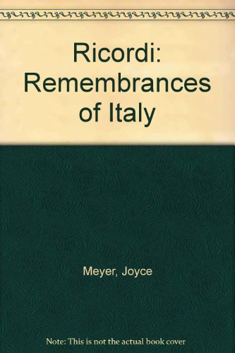 Ricordi: remembrances of Italy: Meyer, Joyce