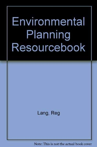 Environmental Planning Resourcebook: Lang, Reg;Armour, Audrey