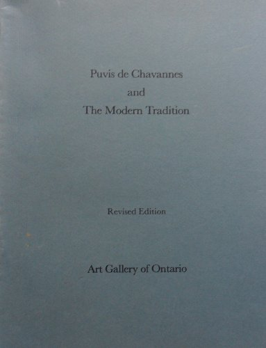 Puvis de Chavannes and the Modern Tradition: Art Gallery of Ontario, Oct. 24 - Nov. 30, 1975.: ...